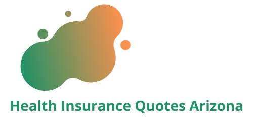 Health Insurance Quotes Arizona